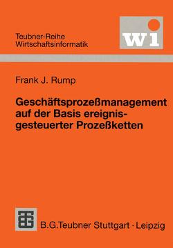 Geschäftsprozeßmanagement auf der Basis ereignisgesteuerter Prozeßketten von Rump,  Frank J.