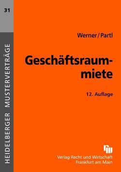Geschäftsraummiete von Partl,  Frank, Werner,  Marc P.