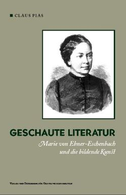 Geschaute Literatur von Pias,  Claus
