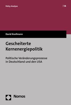 Gescheiterte Kernenergiepolitik von Knollmann,  David
