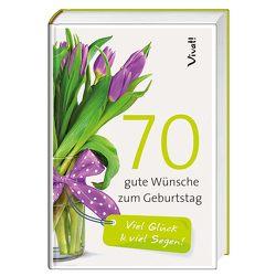 Geschenkbuch »70 gute Wünsche zum Geburtstag« von Bauch,  Volker