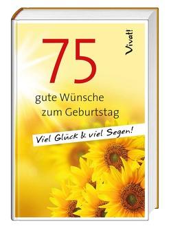 Geschenkbuch »75 gute Wünsche zum Geburtstag« von Bauch,  Volker