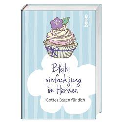 Geschenkbuch »Bleib einfach jung im Herzen« von Bauch,  Volker