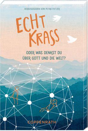 Geschenkbuch – Echt Krass von Fietzek,  Petra