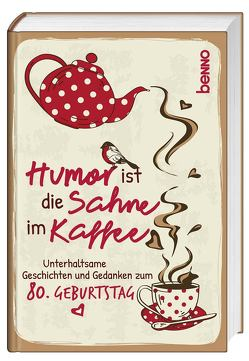 Geschenkbuch »Humor ist die Sahne im Kaffee« von Bauch,  Volker