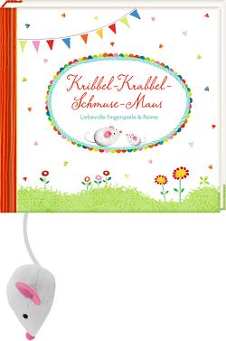 Geschenkbuch – Kribbel-Krabbel-Schmuse-Maus von Mußenbrock,  Anne