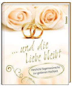Geschenkbuch »… und die Liebe bleibt« von Bauch,  Volker