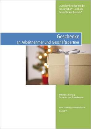 Geschenke an Arbeitnehmer und Geschäftspartner von Krudewig,  Wilhelm