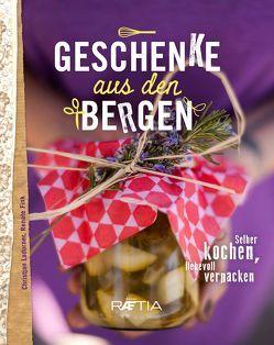 Geschenke aus den Bergen von Fink,  Renate, Kenneth,  Gasser, Ladurner,  Christjan