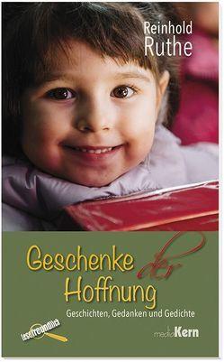 Geschenke der Hoffnung von Ruthe,  Reinhold