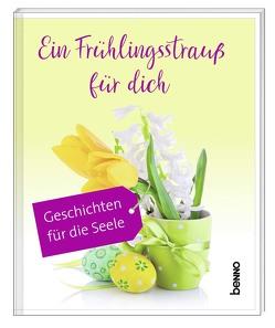 Geschenkheft Ein Frühlingsstrauß für dich von Kreichgauer,  Dominique