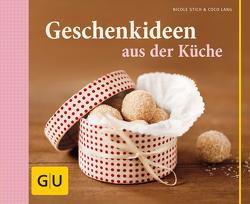 Geschenkideen aus der Küche von Stich,  Nicole