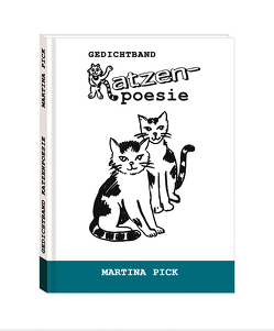 Gedichtband Katzenpoesie von Pick,  Martina