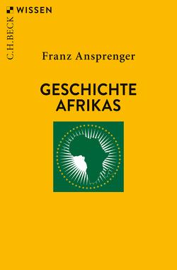 Geschichte Afrikas von Ansprenger,  Franz