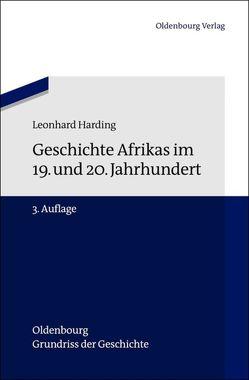 Geschichte Afrikas im 19. und 20. Jahrhundert von Harding,  Leonhard