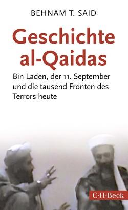 Geschichte Al-Qaidas von Said,  Behnam T.