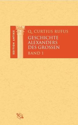 Geschichte Alexanders des Großen von Curtius Rufus