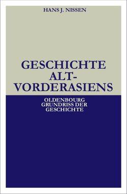 Geschichte Altvorderasiens von Nissen,  Hans J