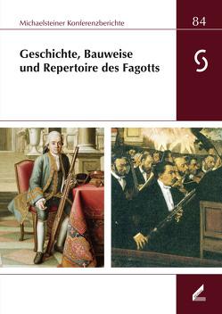 Geschichte, Bauweise und Repertoire des Fagotts von Lustig,  Monika, Philipsen,  Christian