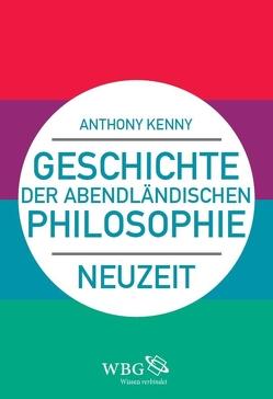 Geschichte der abendländischen Philosophie von Kenny,  Anthony, Weltecke,  Manfred