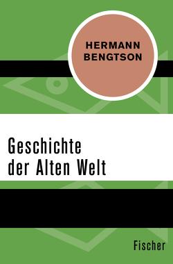 Geschichte der Alten Welt von Bengtson,  Hermann