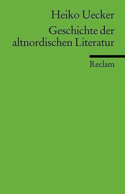 Geschichte der altnordischen Literatur von Uecker,  Heiko