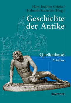 Geschichte der Antike von Gehrke,  Hans-Joachim, Schneider,  Helmuth