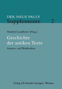 Geschichte der antiken Texte von Landfester,  Manfred