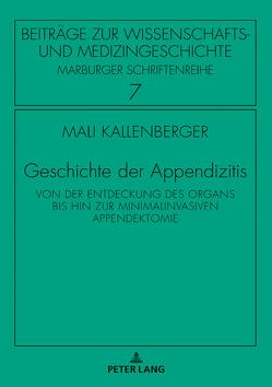 Geschichte der Appendizitis von Kallenberger,  Mali