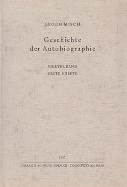 Geschichte der Autobiographie / Band 4: 1. Hälfte: Das Hochmittelalter in der Vollendung von Delfoss,  Leo, Misch,  Georg