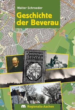 Geschichte der Beverau von Schroeder,  Walter