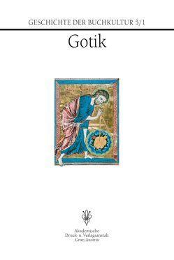 Geschichte der Buchkultur 5/1 von Beier,  Christine