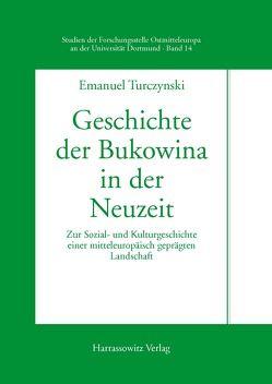Geschichte der Bukowina in der Neuzeit von Turczynski,  Emanuel