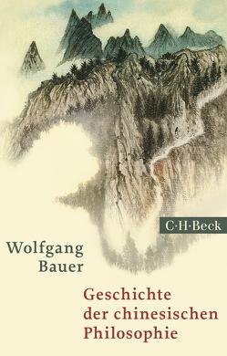Geschichte der chinesischen Philosophie von Bauer,  Wolfgang, Ess,  Hans
