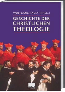 Geschichte der christlichen Theologie von Pauly,  Wolfgang