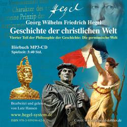 Geschichte der christlichen Welt (Hörbuch, 1 MP3-CD, 5:40 Std.) von Hansen,  Lutz