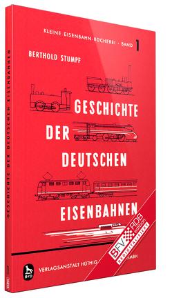 Geschichte der deutschen Eisenbahnen von Berthold,  Stumpf
