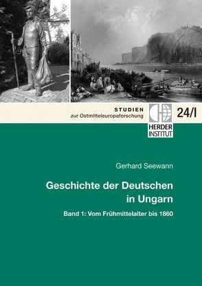 Geschichte der Deutschen in Ungarn von Seewann,  Gerhard