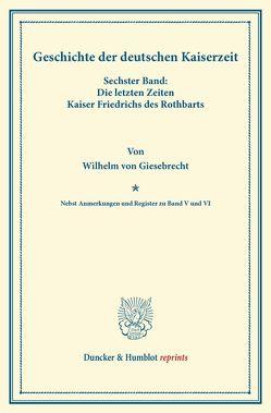 Geschichte der deutschen Kaiserzeit. von Giesebrecht,  Wilhelm von, Simson,  Bernhard von