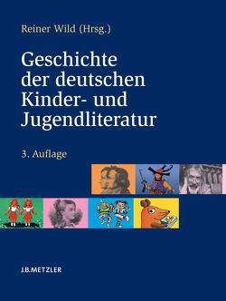 Geschichte der deutschen Kinder- und Jugendliteratur von Wild,  Reiner