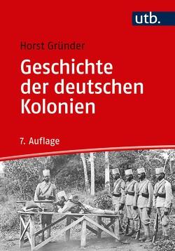 Geschichte der deutschen Kolonien von Gründer,  Horst