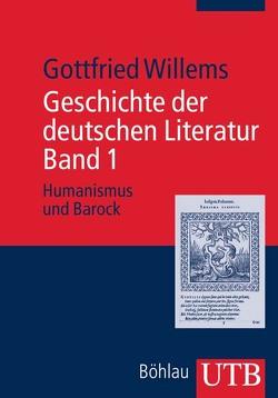 Geschichte der deutschen Literatur. Band 1 von Willems,  Gottfried