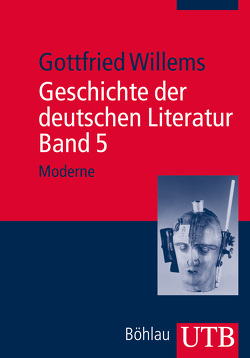 Geschichte der deutschen Literatur. Band 5 von Willems,  Gottfried