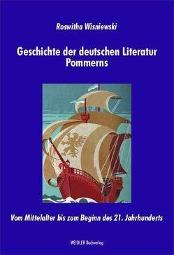 Geschichte der deutschen Literatur Pommerns von Wisniewski,  Roswitha