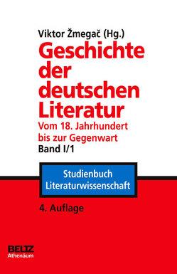 Geschichte der deutschen Literatur vom 18. Jahrhundert bis zur Gegenwart von Zmegac,  Viktor