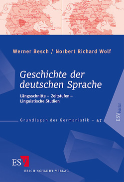 Geschichte der deutschen Sprache von Besch,  Werner, Wolf,  Norbert Richard