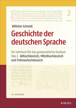 Geschichte der deutschen Sprache von Berner,  Elisabeth, Langner,  Helmut, Schmidt,  Wilhelm, Wolf,  Norbert Richard