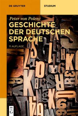 Geschichte der deutschen Sprache von Polenz,  Peter von, Wolf,  Norbert Richard
