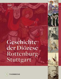 Geschichte der Diözese Rottenburg-Stuttgart von Holzem,  Andreas, Zimmermann,  Wolfgang