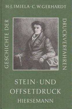 Geschichte der Druckverfahren von Gerhardt,  Claus W, Imiela,  Hans J